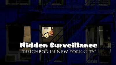PREVIEW Hidden Surveillance Spy New York City Neighbor PREVIEW